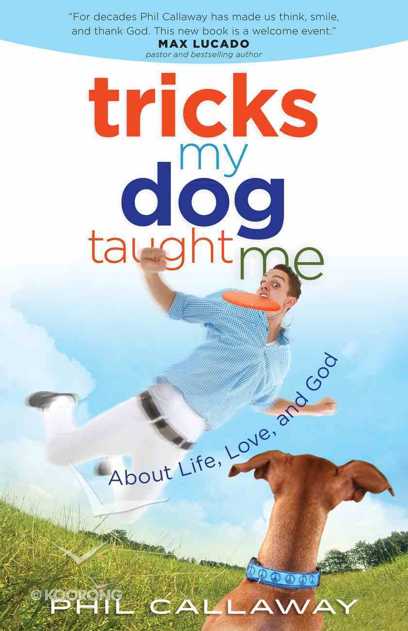 Tricks My Dog Taught Me eBook