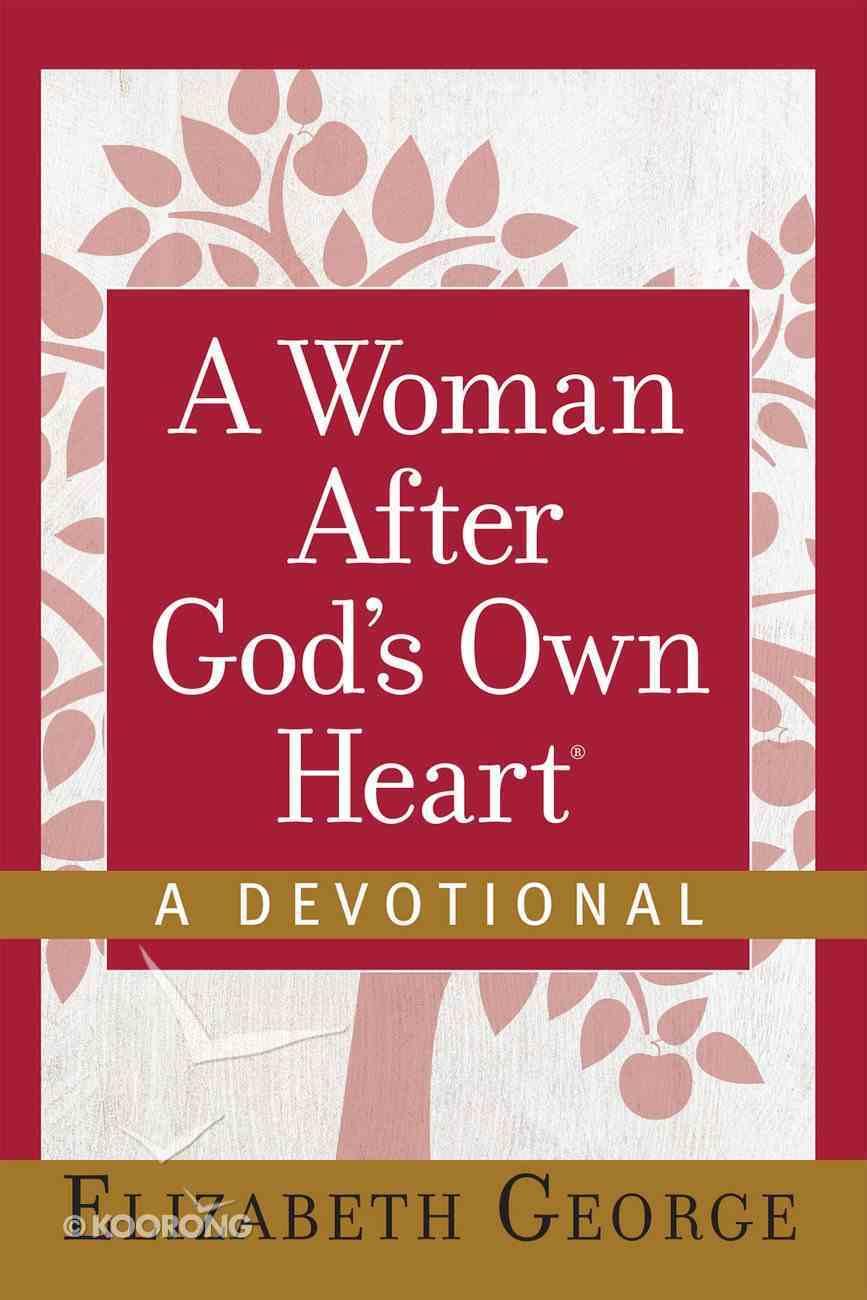 A Woman After God's Own Heart?--A Devotional eBook