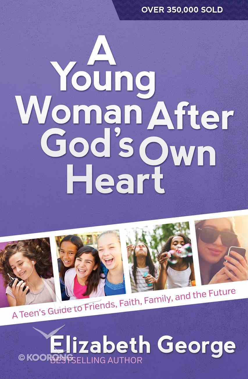 A Young Woman After God's Own Heart eBook