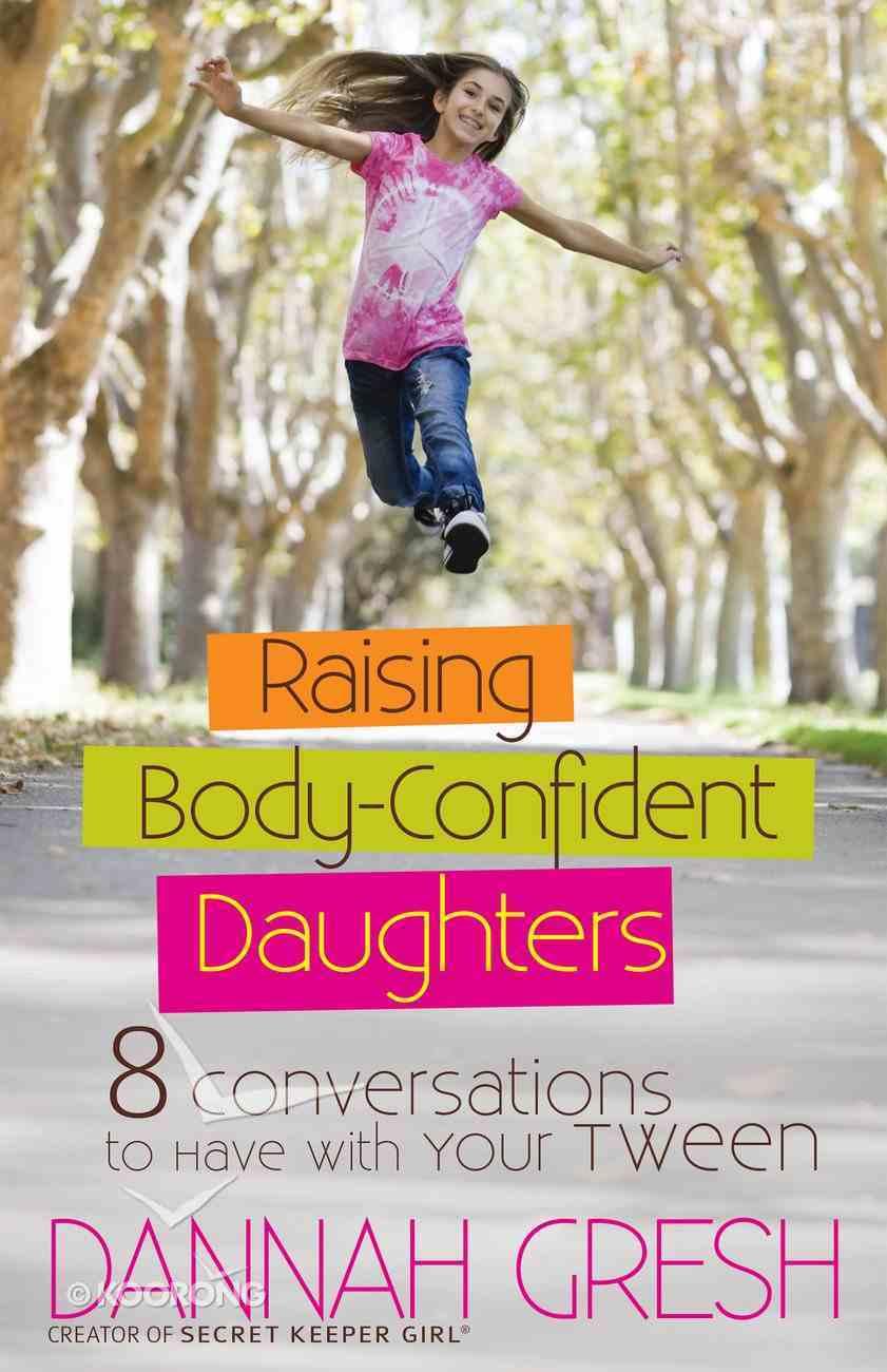 Raising Body-Confident Daughters eBook