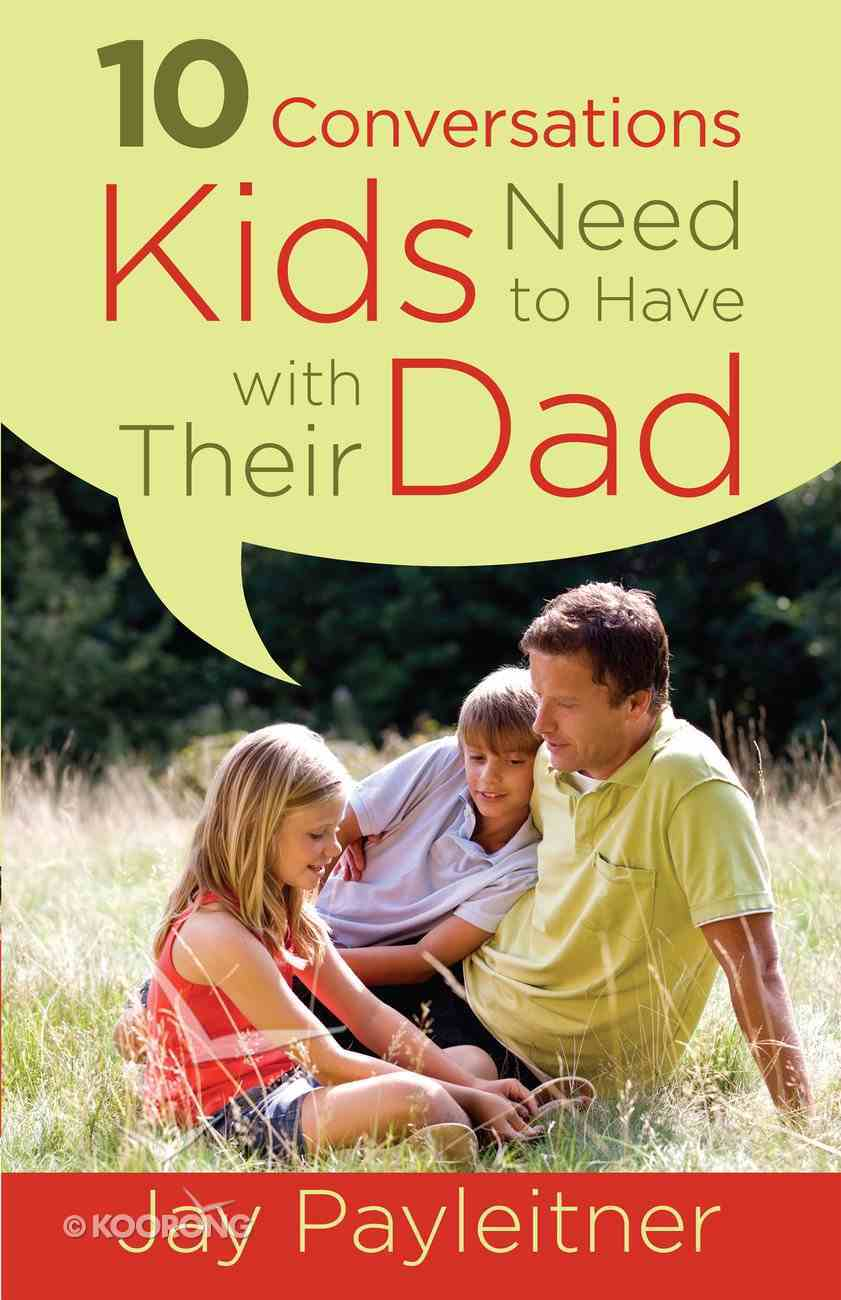 10 Conversations Kids Need to Have With Their Dad eBook