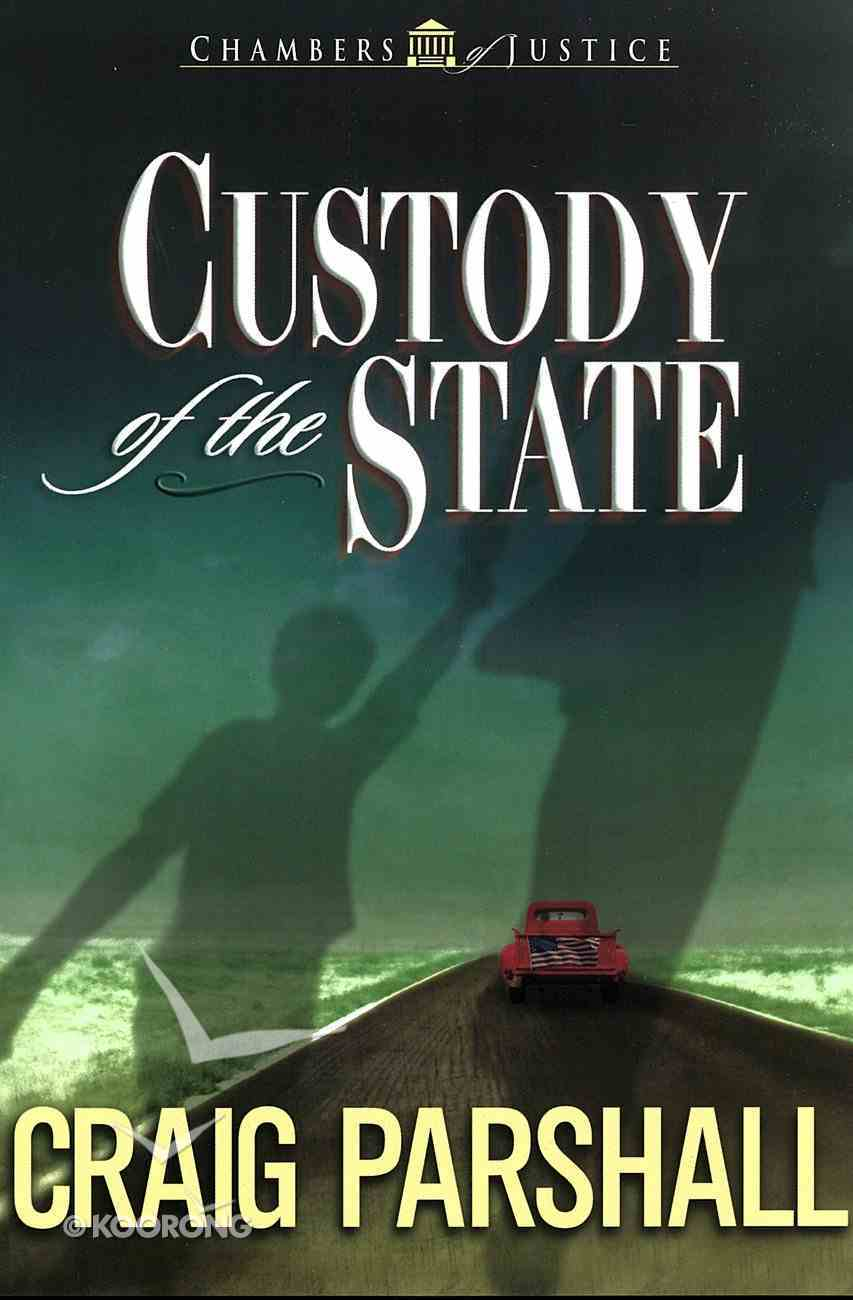 Custody of the State (#02 in Chambers Of Justice Series) eBook