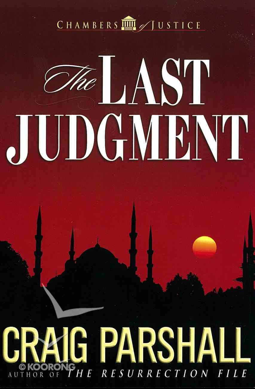 The Last Judgment (#05 in Chambers Of Justice Series) eBook