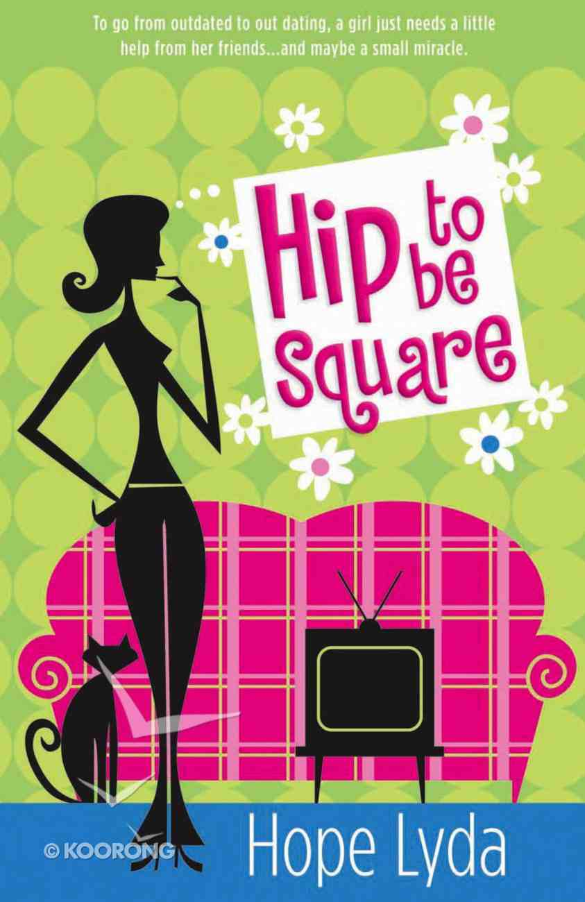 Hip to Be Square eBook