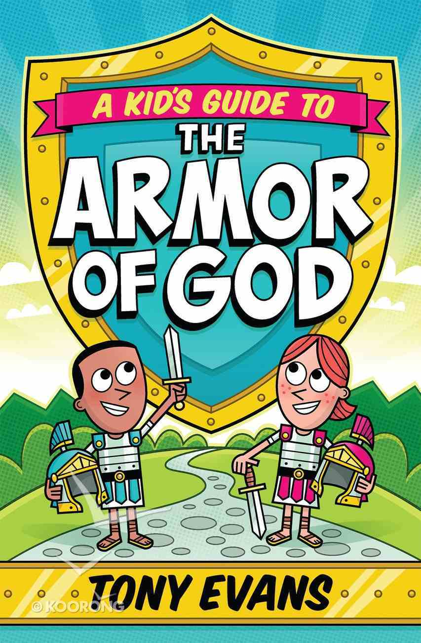 A Kid's Guide to the Armor of God eBook