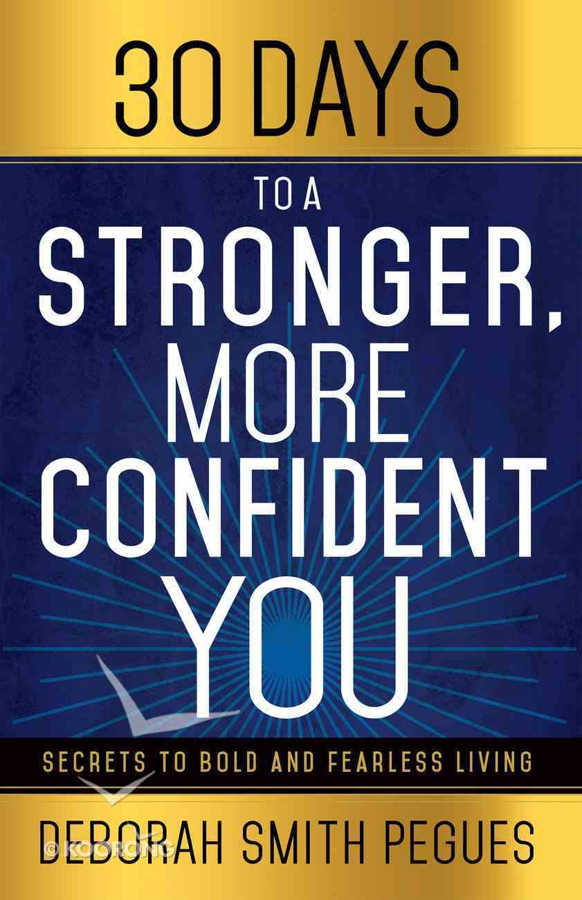 30 Days to a Stronger, More Confident You eBook
