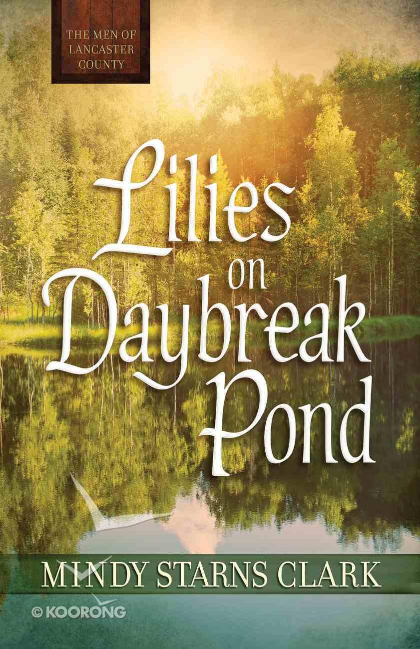 Lilies on Daybreak Pond (Free Short Story) eBook