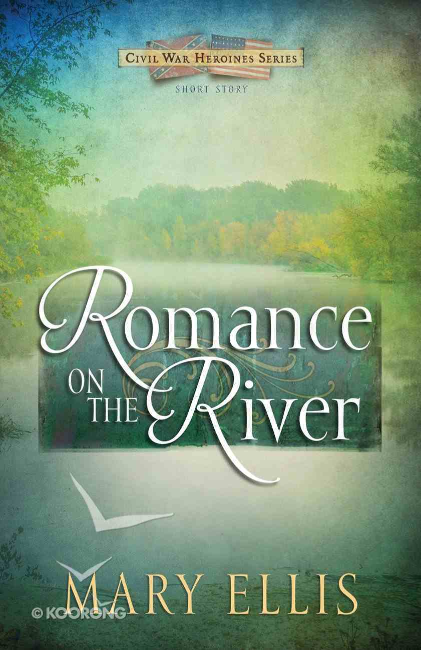 Romance on the River (Free Short Story) eBook