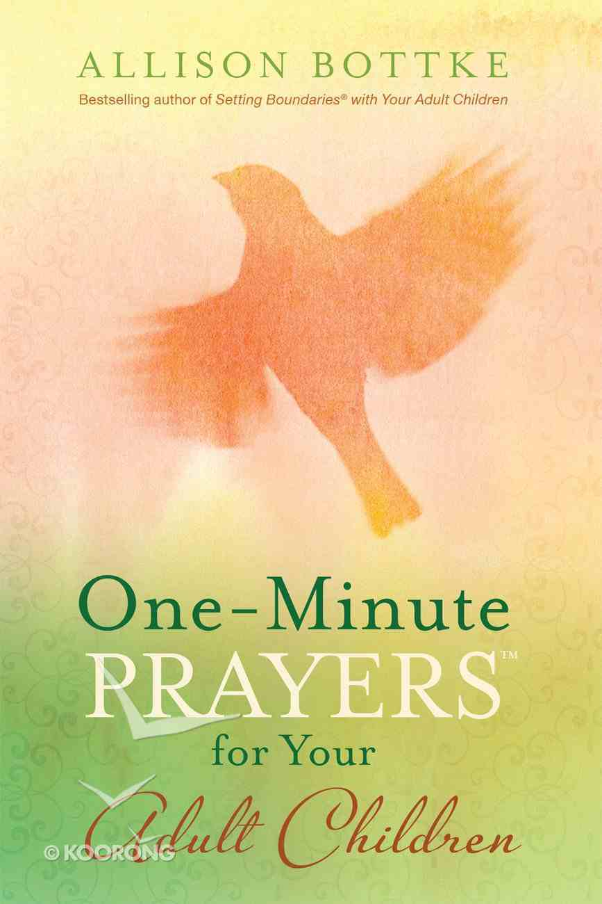 One-Minute Prayers? For Your Adult Children eBook