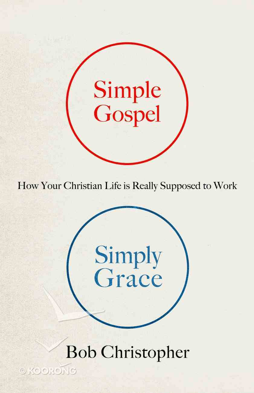 Simple Gospel, Simply Grace eBook