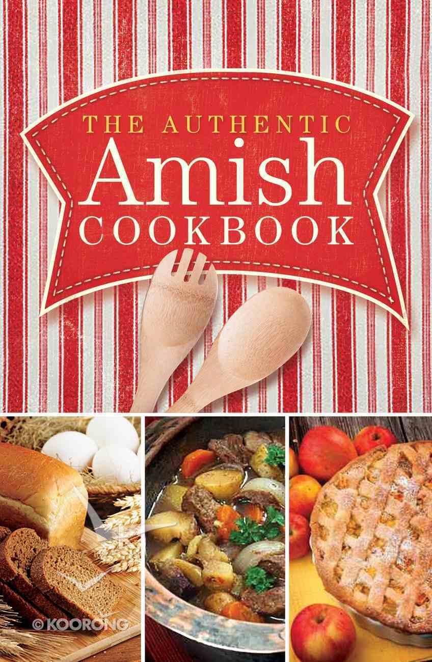 The Authentic Amish Cookbook eBook