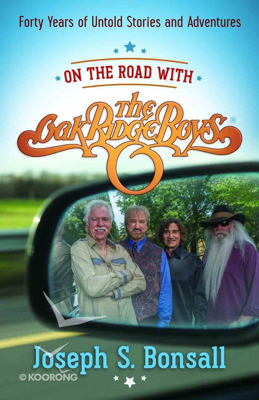 On the Road With the Oak Ridge Boys eBook