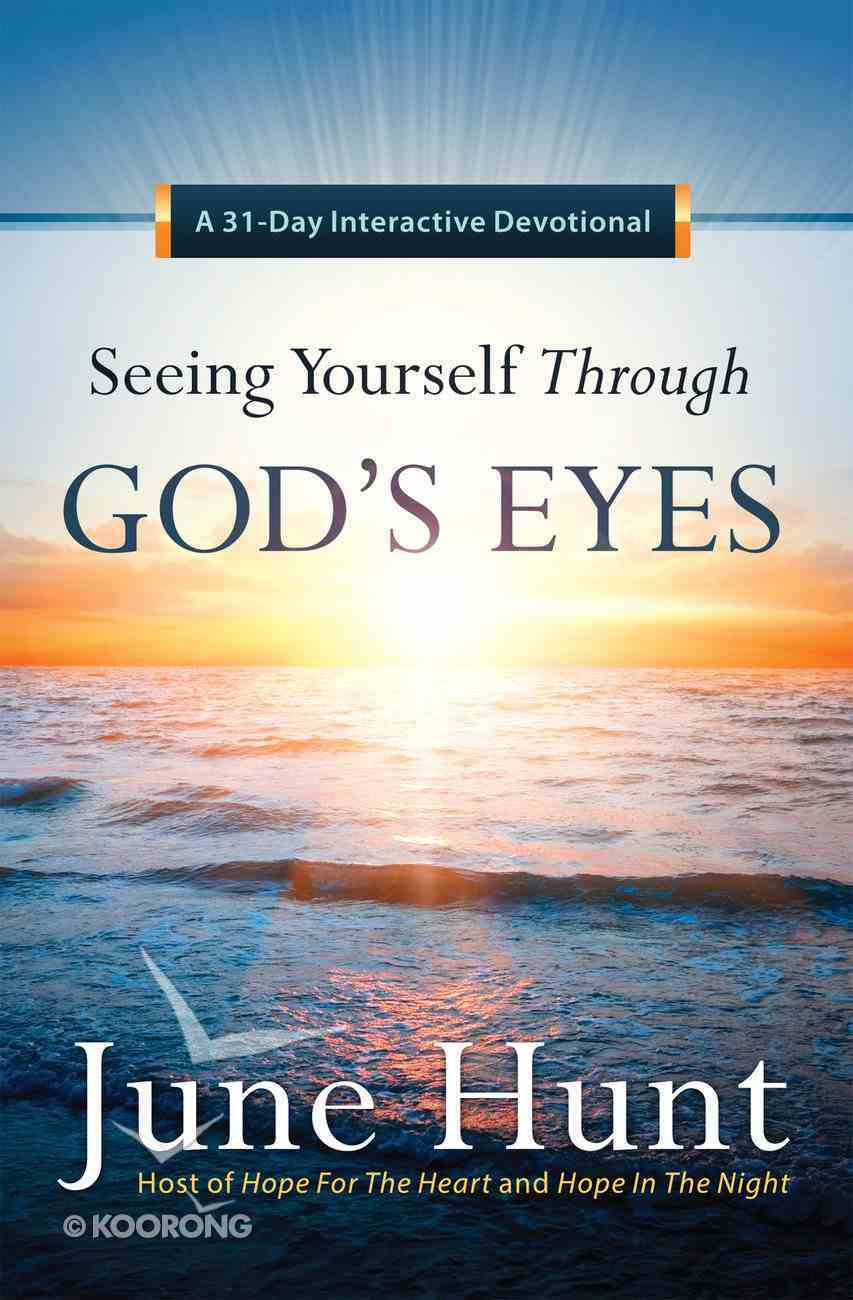 Seeing Yourself Through God's Eyes eBook