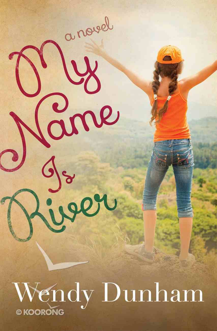 My Name is River eBook