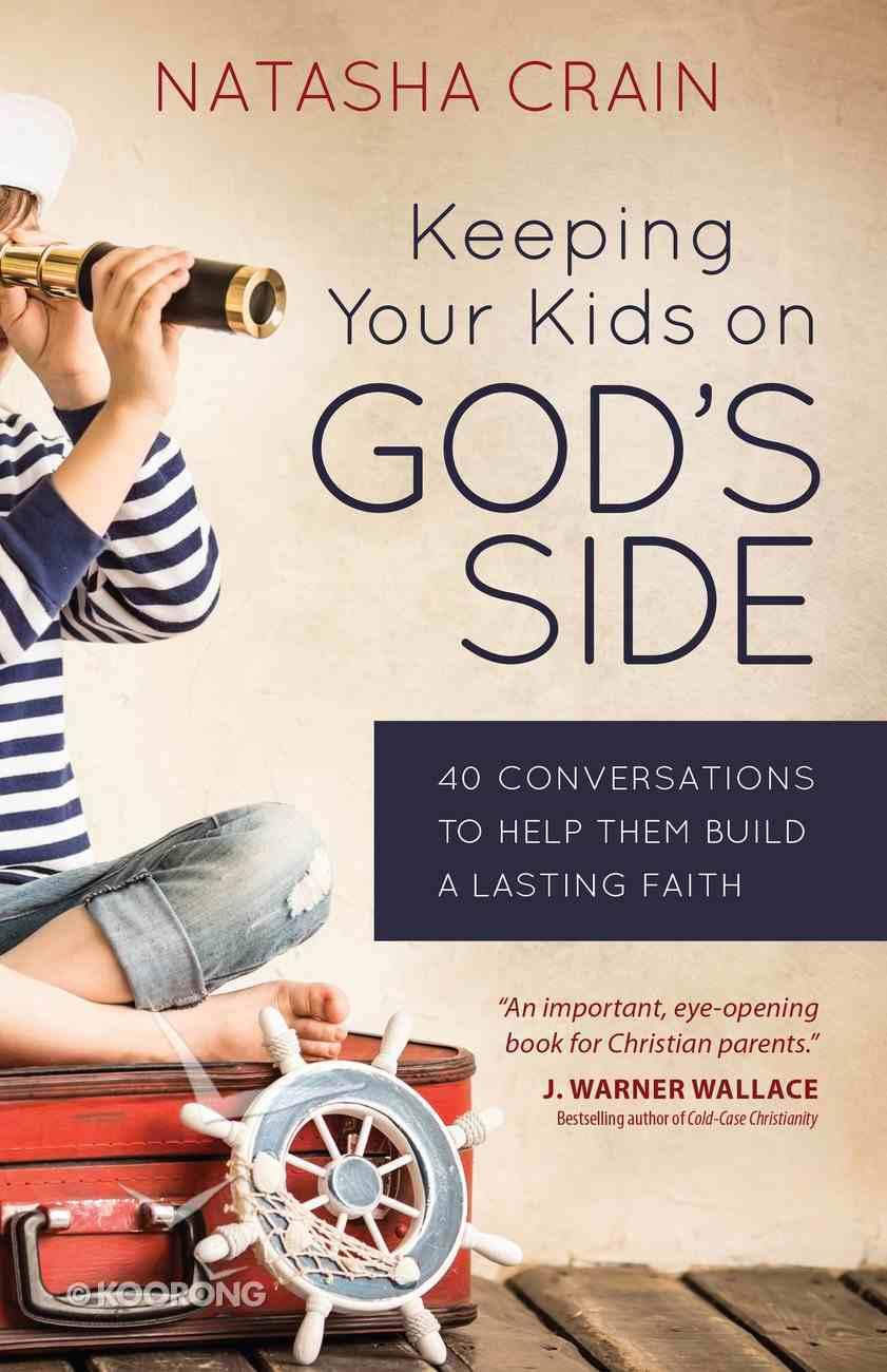Keeping Your Kids on God's Side eBook