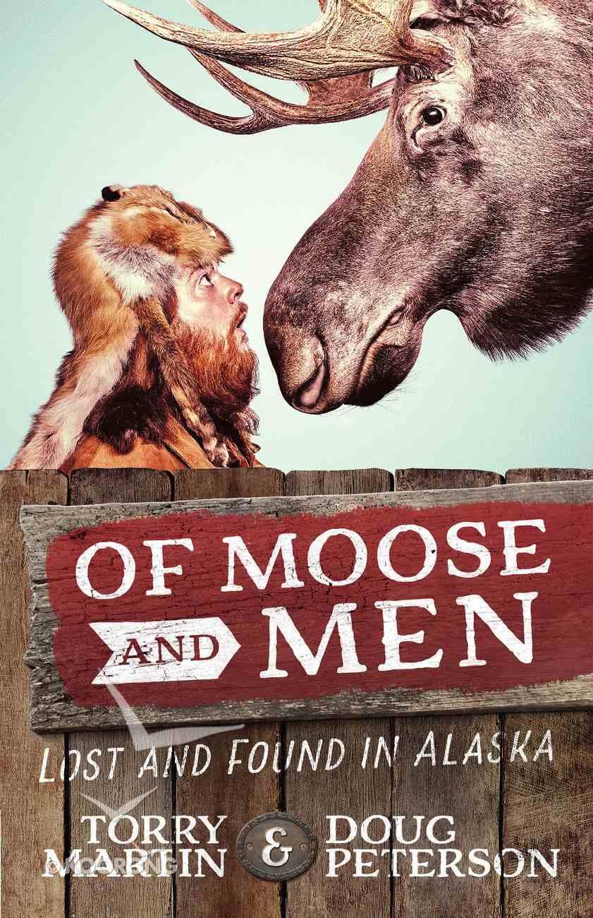 Of Moose and Men eBook