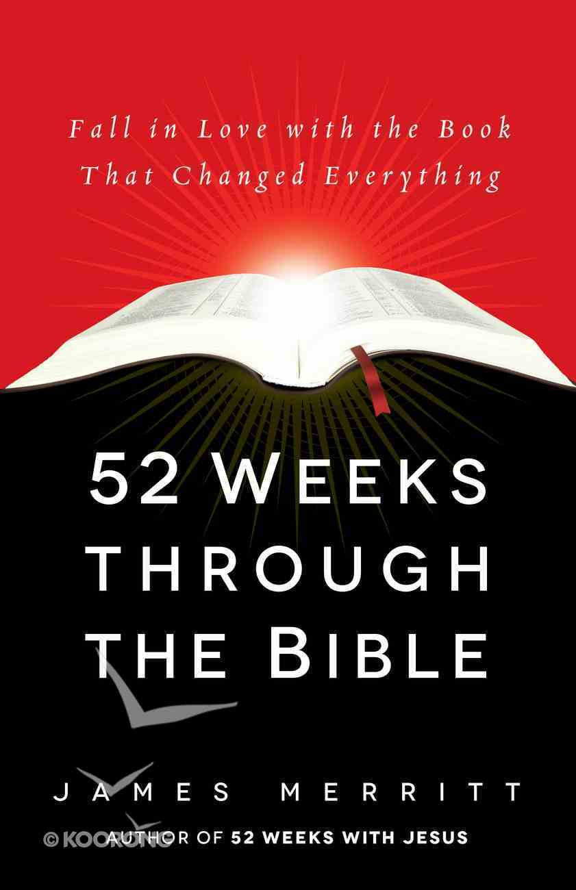 52 Weeks Through the Bible eBook