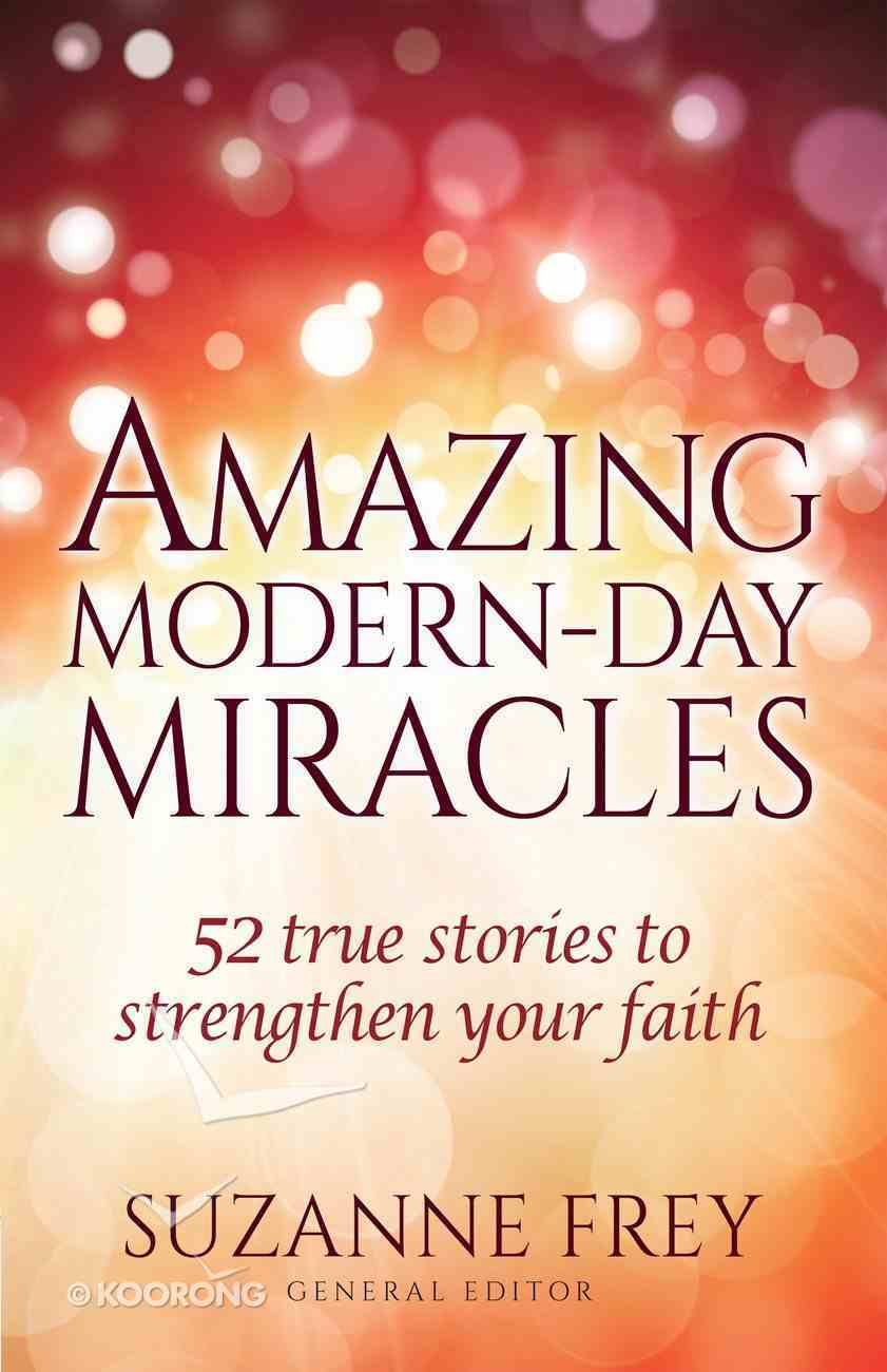 Amazing Modern-Day Miracles eBook