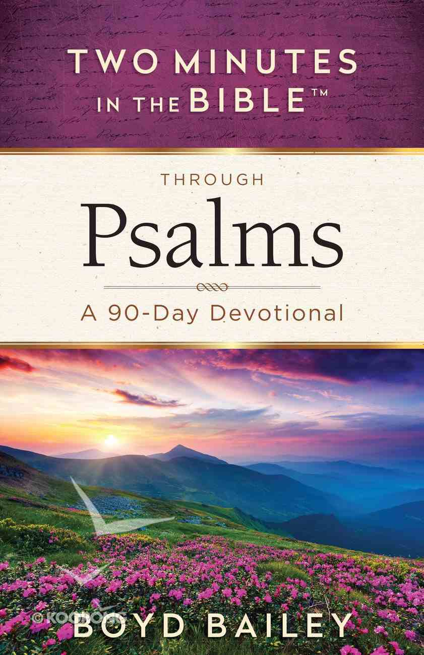 Through Psalms (Two Minutes In The Bible Series) eBook