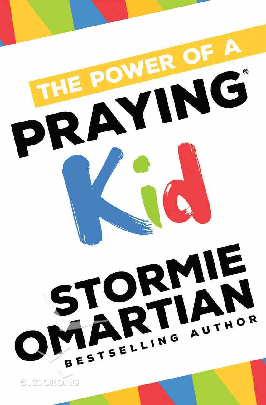 The Power of a Praying Kid eBook
