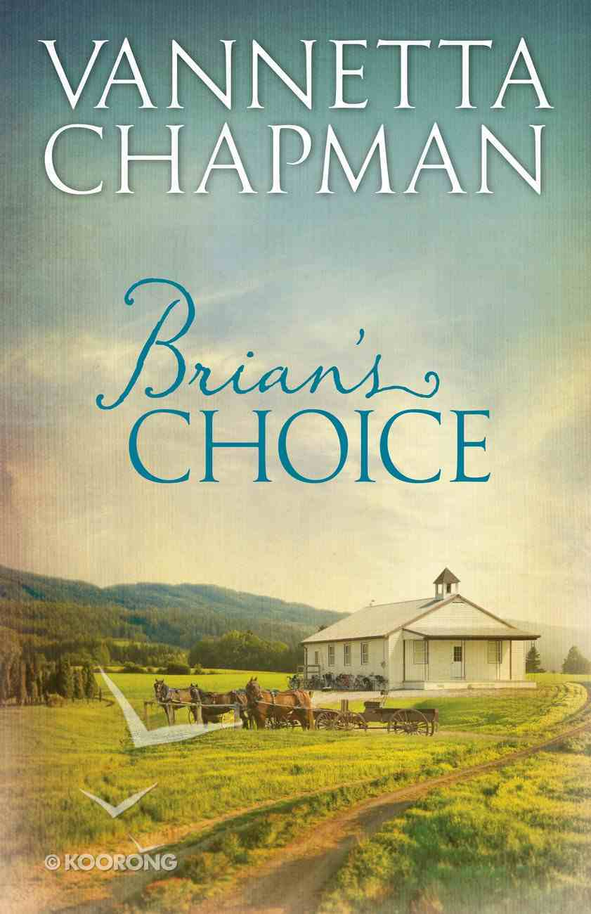 Brian's Choice (Prequel E-Only) (The Plain & Simple Miracles Series) eBook