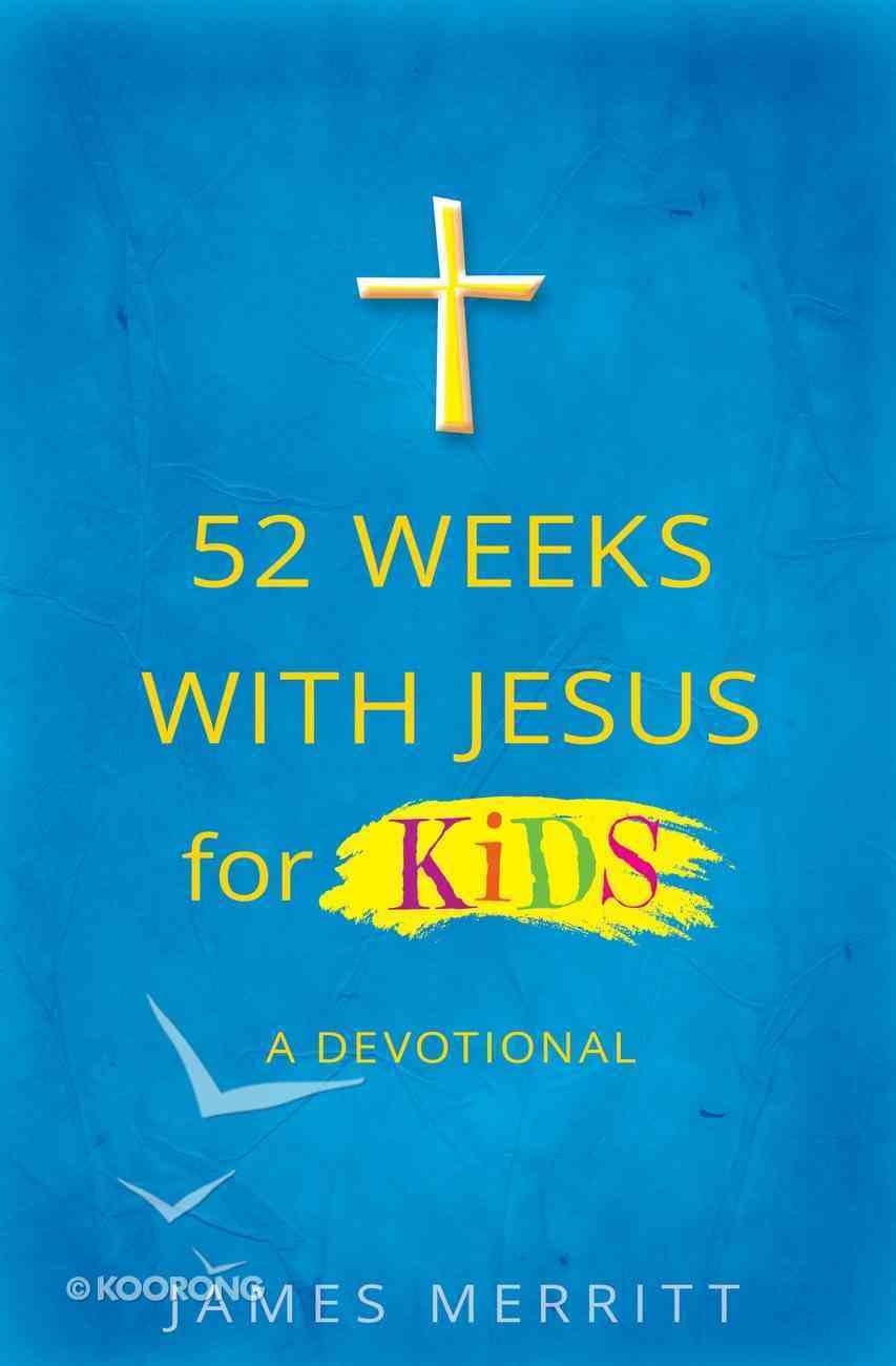 52 Weeks With Jesus For Kids eBook