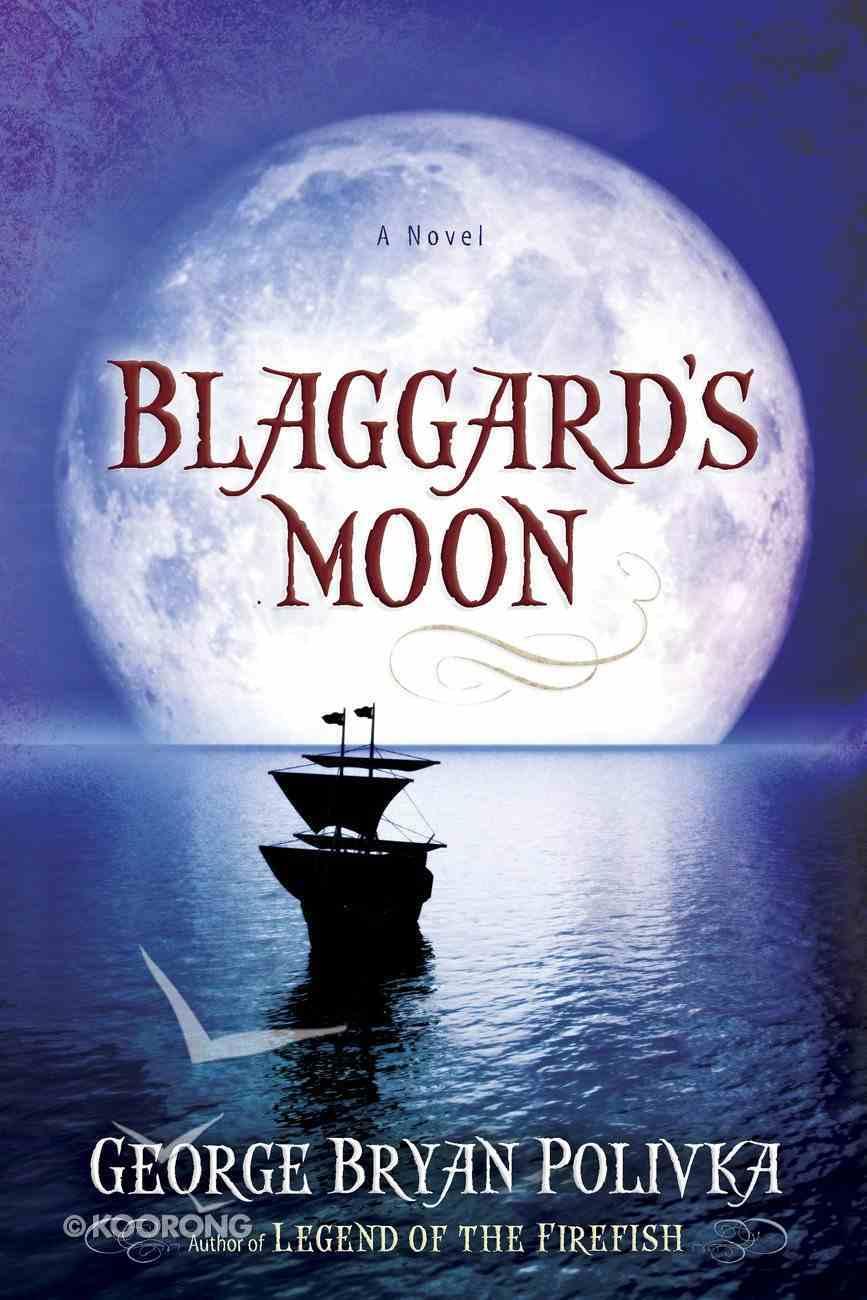 Blaggard's Moon eBook