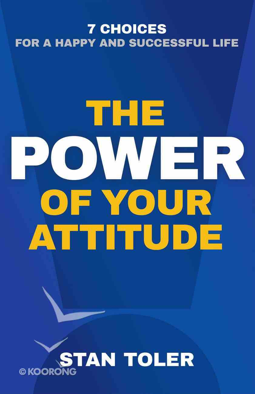 The Power of Your Attitude eBook