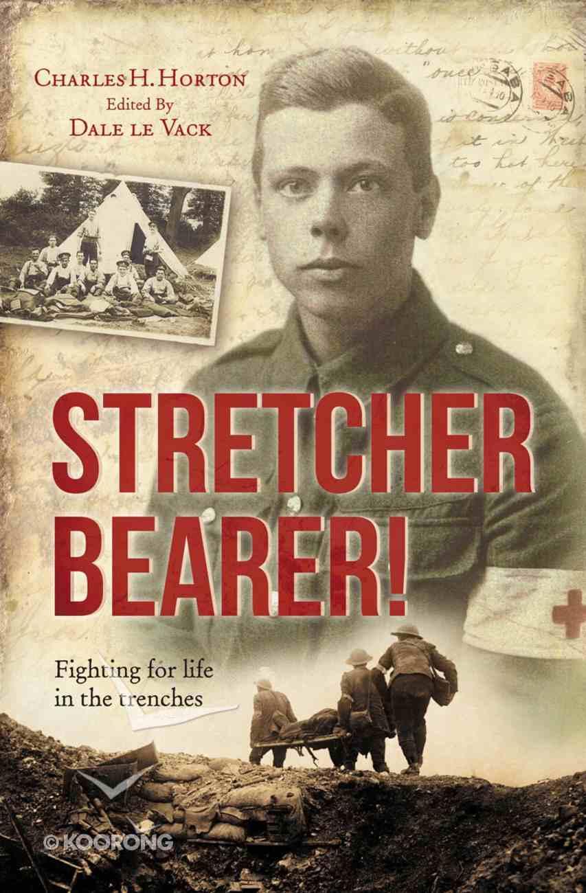 Stretcher Bearer Paperback