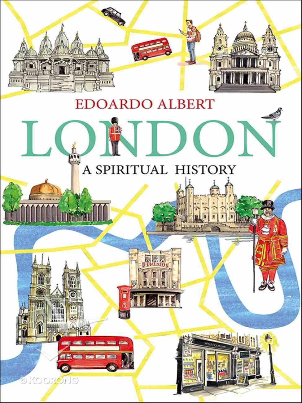 London: A Spiritual History eBook