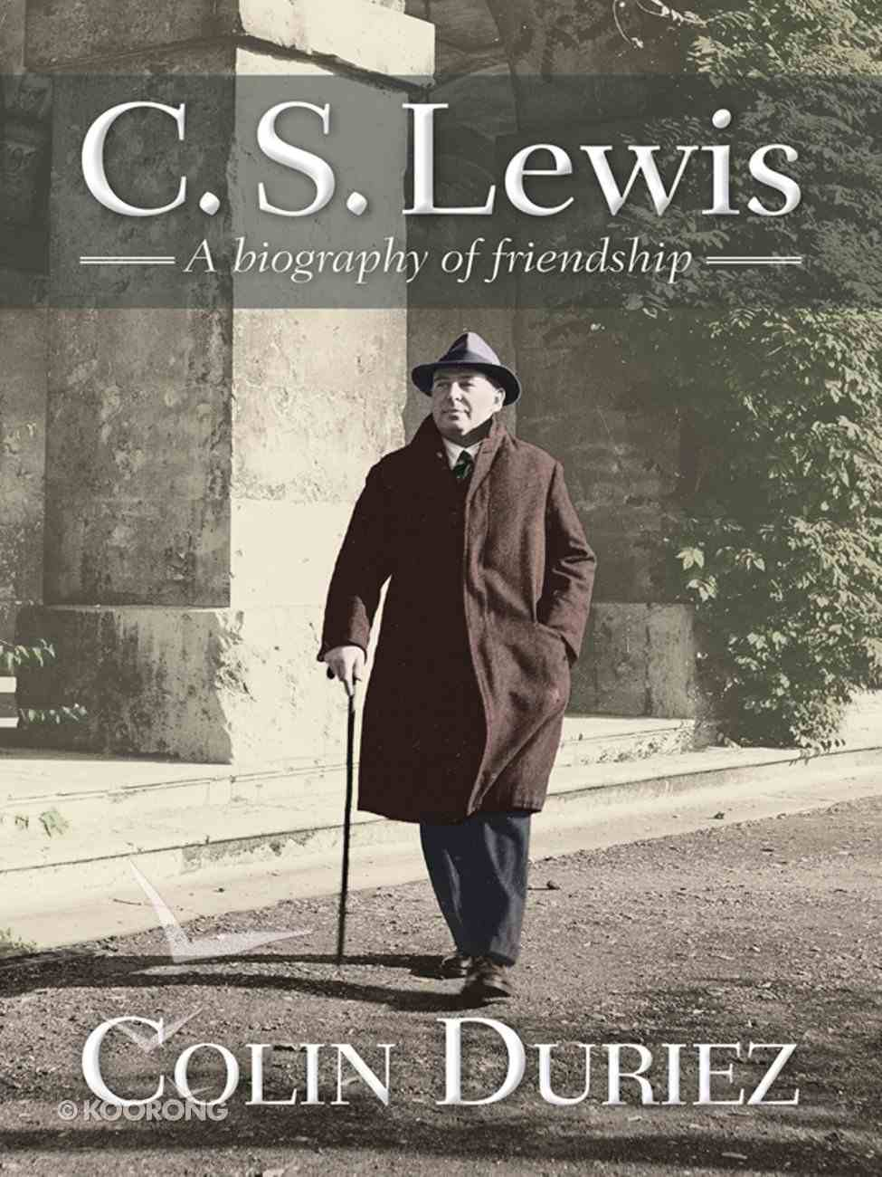 Lewis: A Biography of Friendship eBook