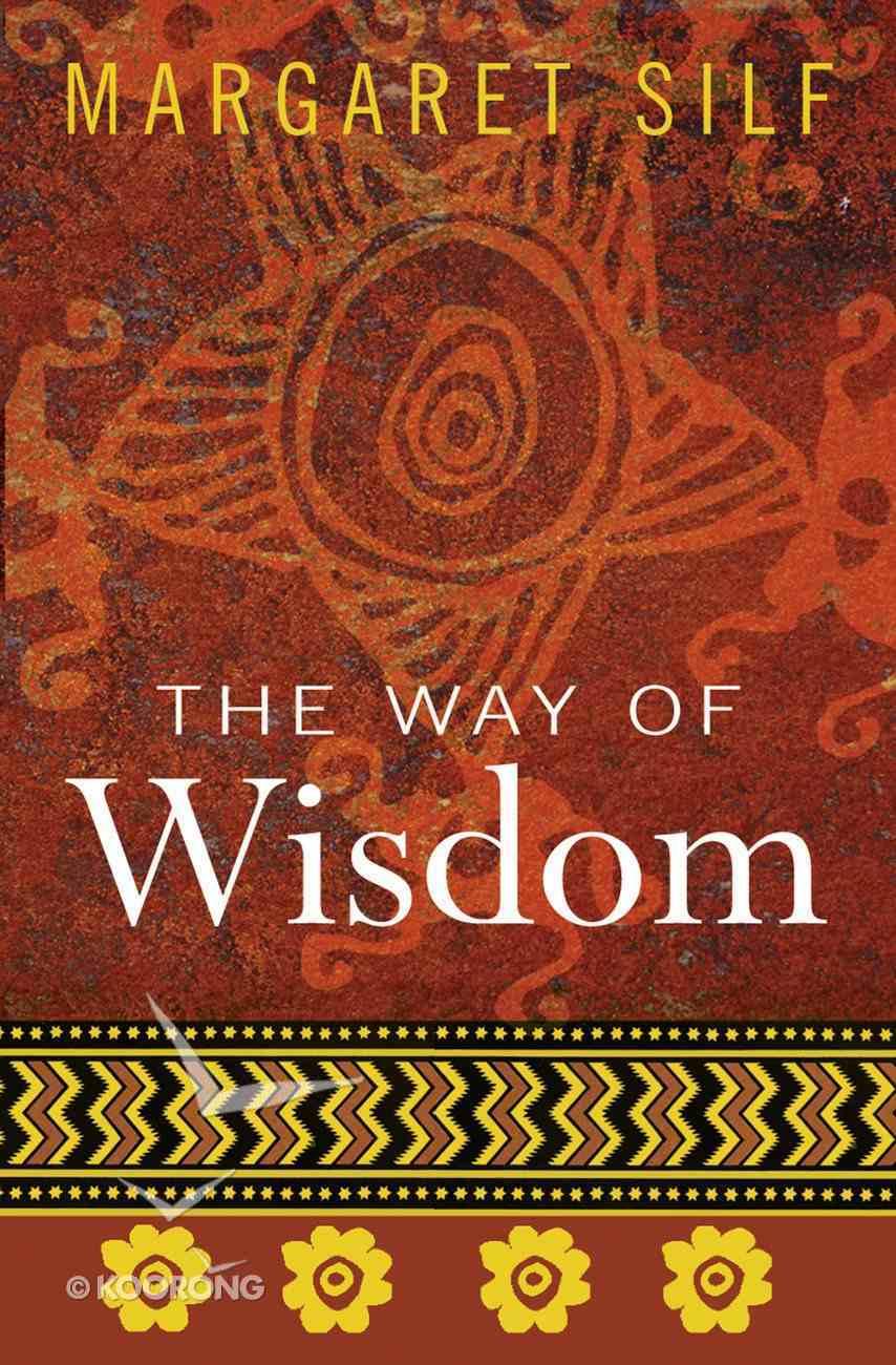 The Way of Wisdom eBook