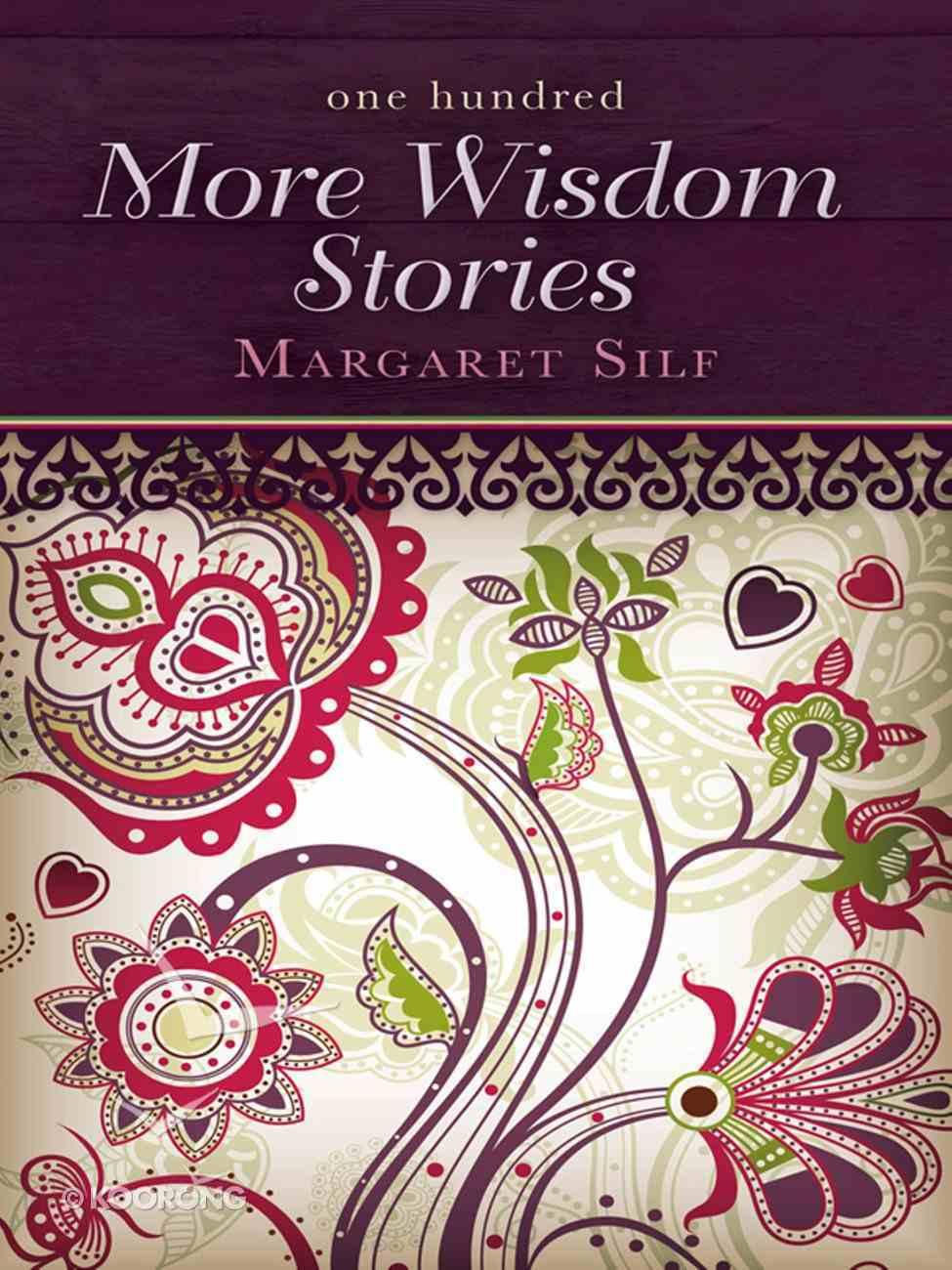 One Hundred More Wisdom Stories eBook