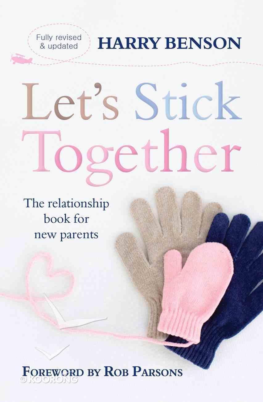 Let's Stick Together eBook