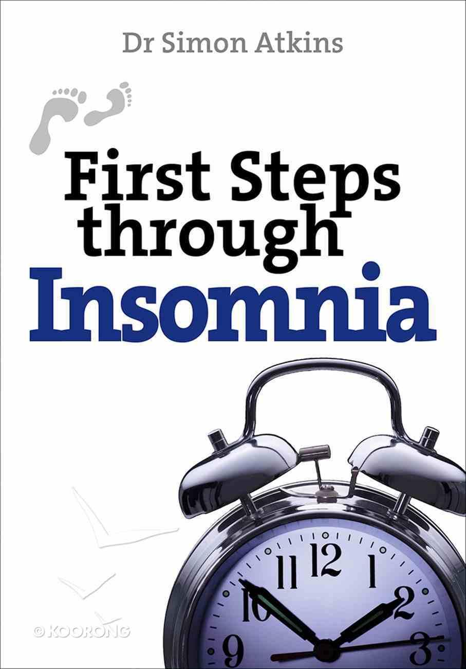 First Steps Through Insomnia eBook