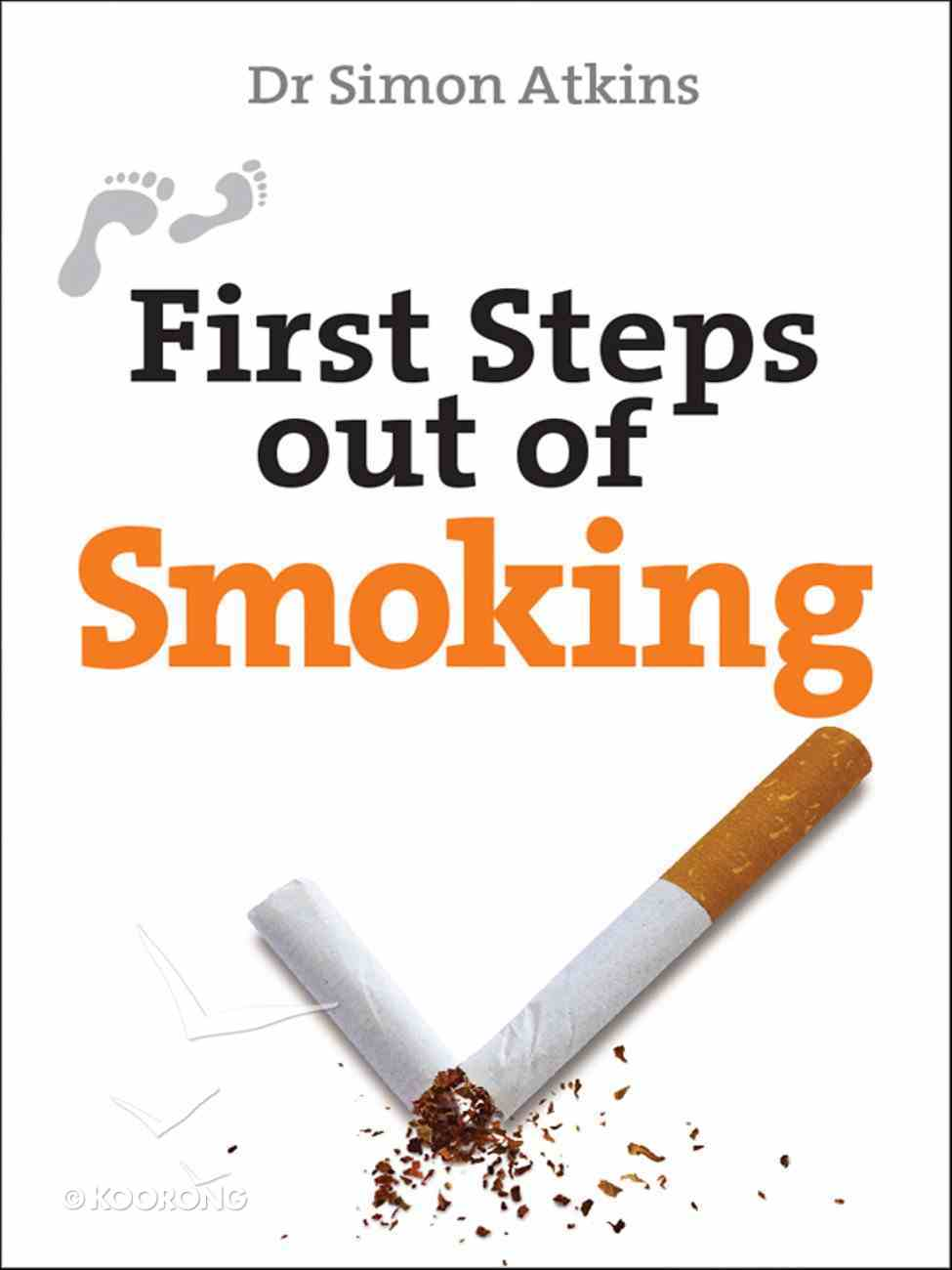First Steps Out of Smoking eBook