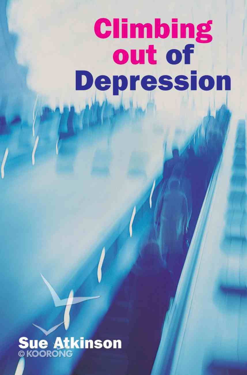 Climbing Out of Depression (2nd Edition) eBook