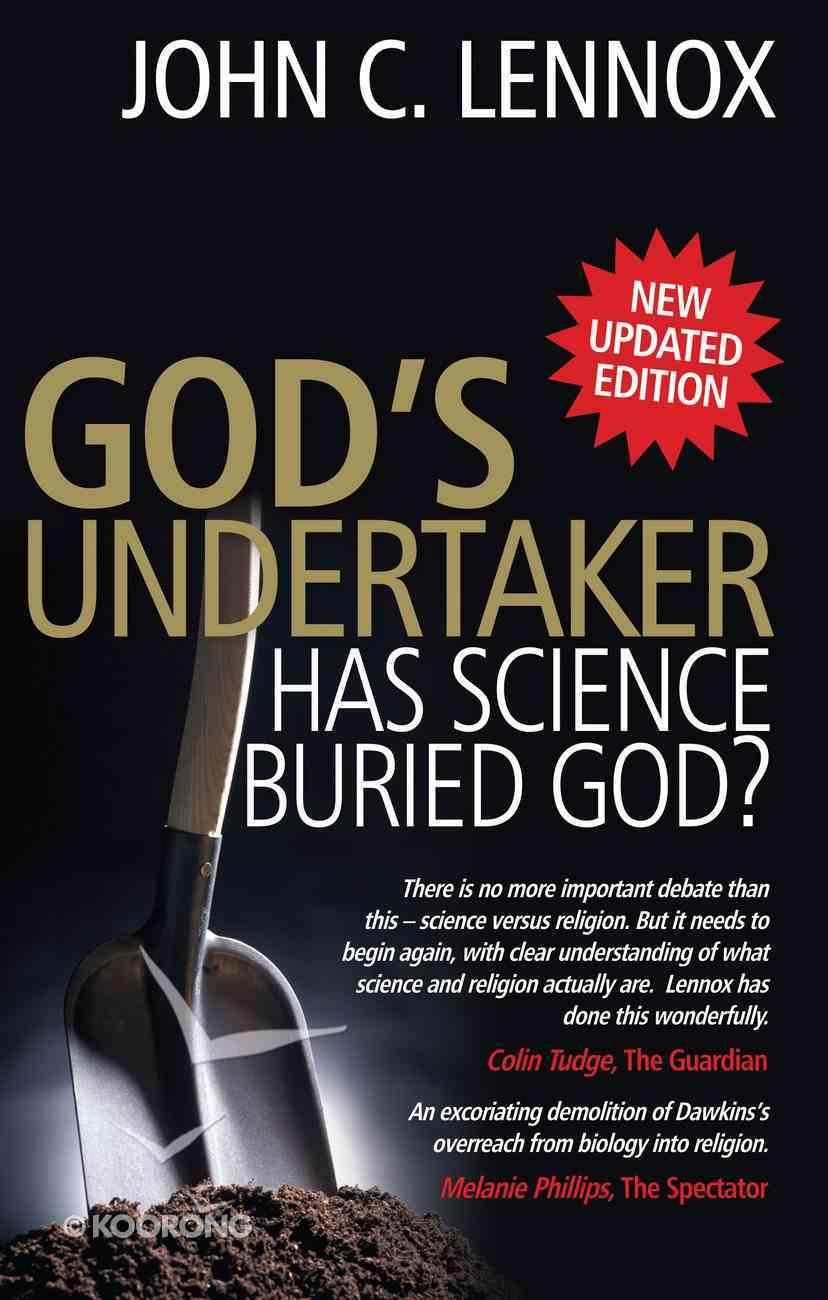God's Undertaker: Has Science Buried God? eBook