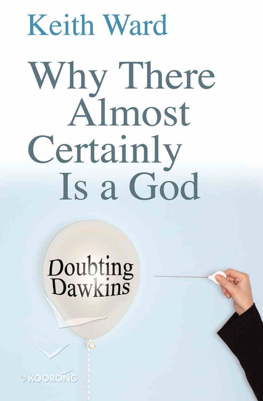 Why There Almost Certainly is a God eBook