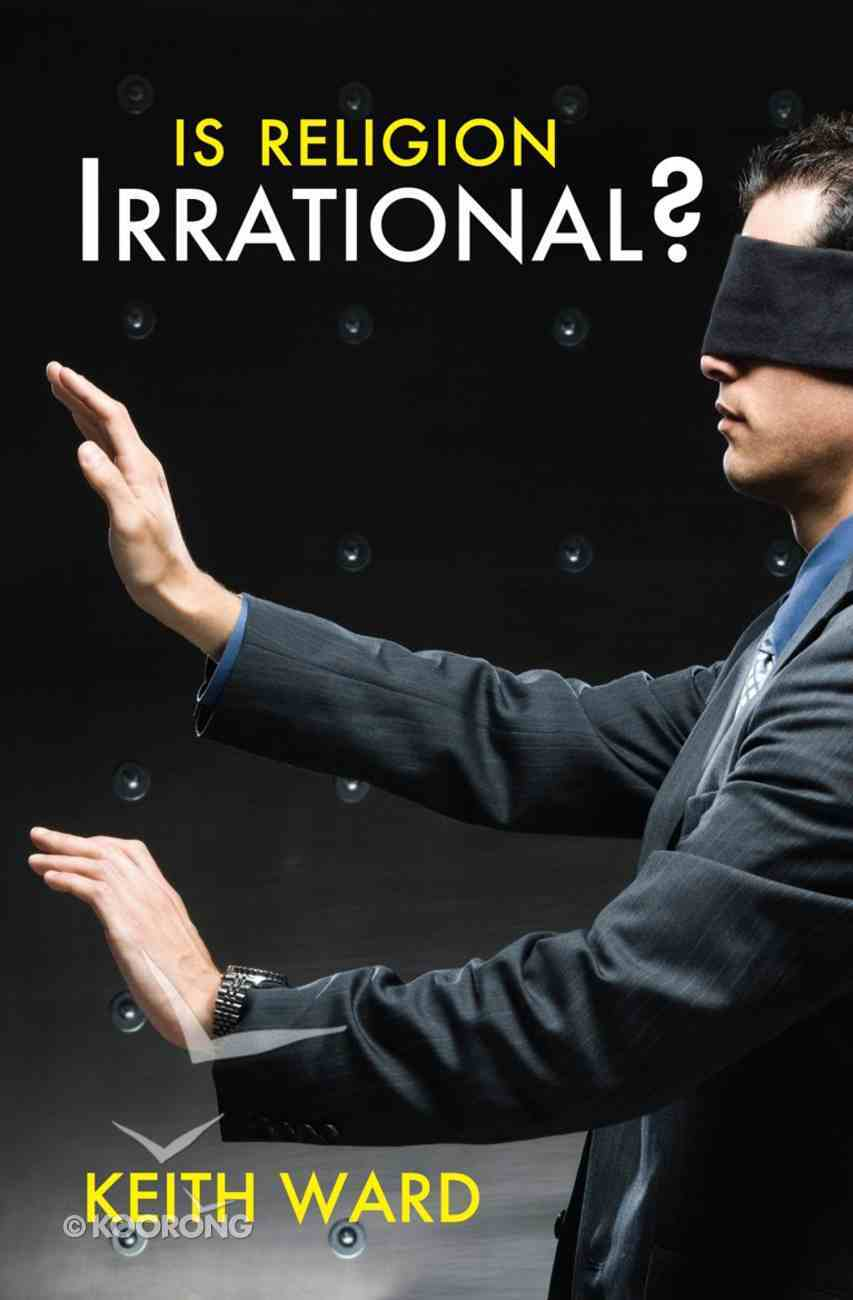 Is Religion Irrational? eBook