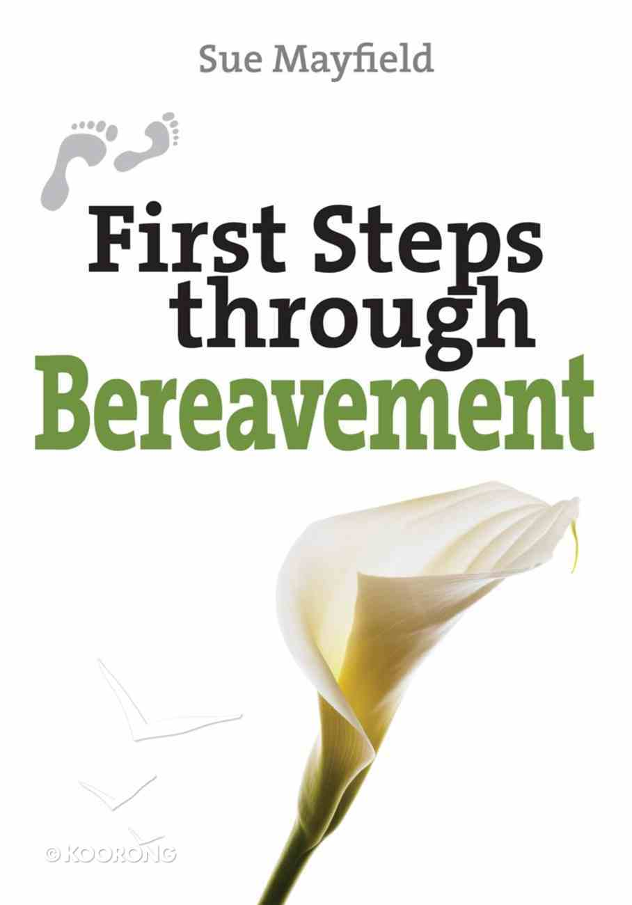 First Steps Through Bereavement eBook