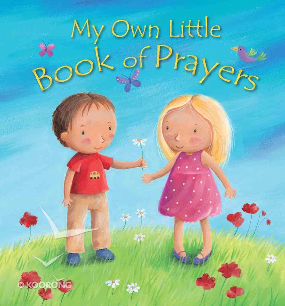 My Own Little Book of Prayers Hardback