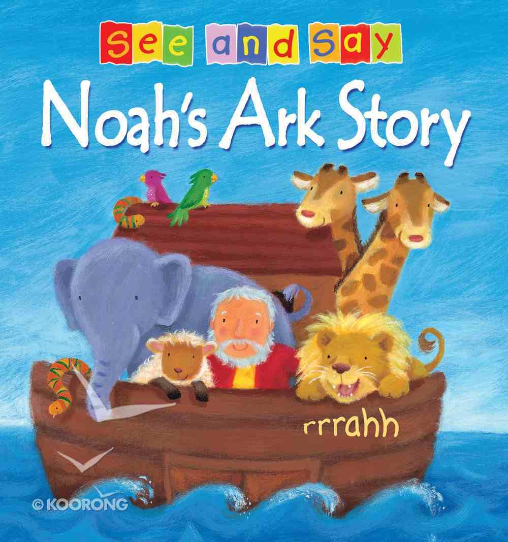 Noah's Ark Story (See And Say! Series) eBook