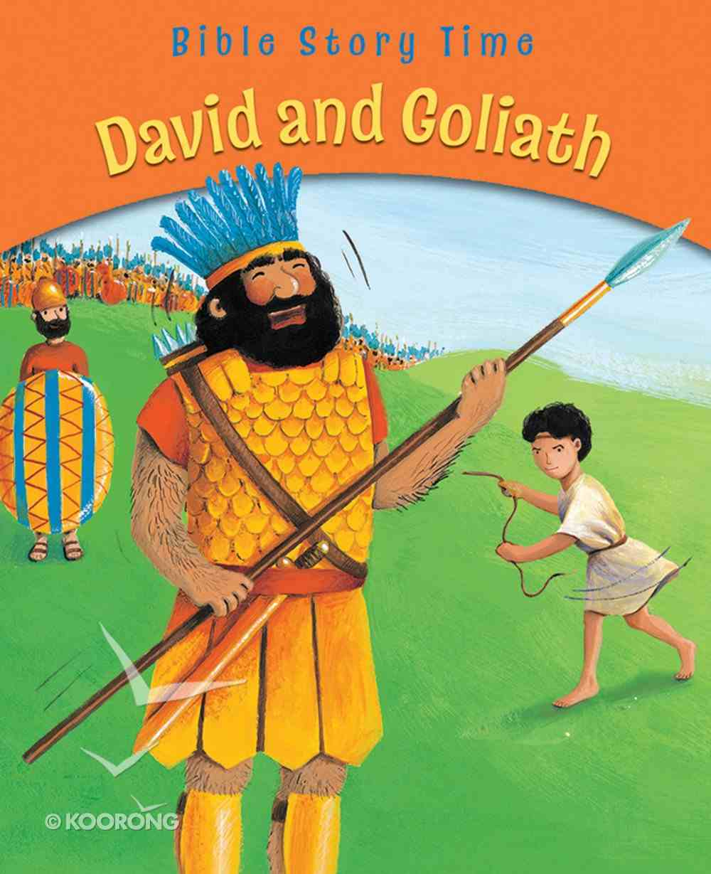 David and Goliath (Bible Story Time Old Testament Series) eBook
