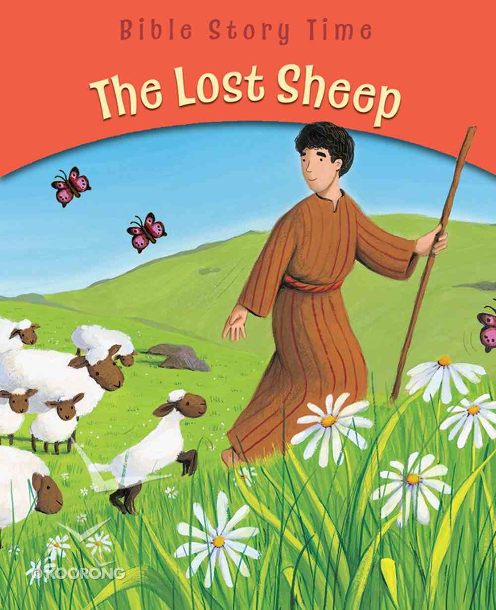 The Lost Sheep (Bible Story Time New Testament Series) eBook