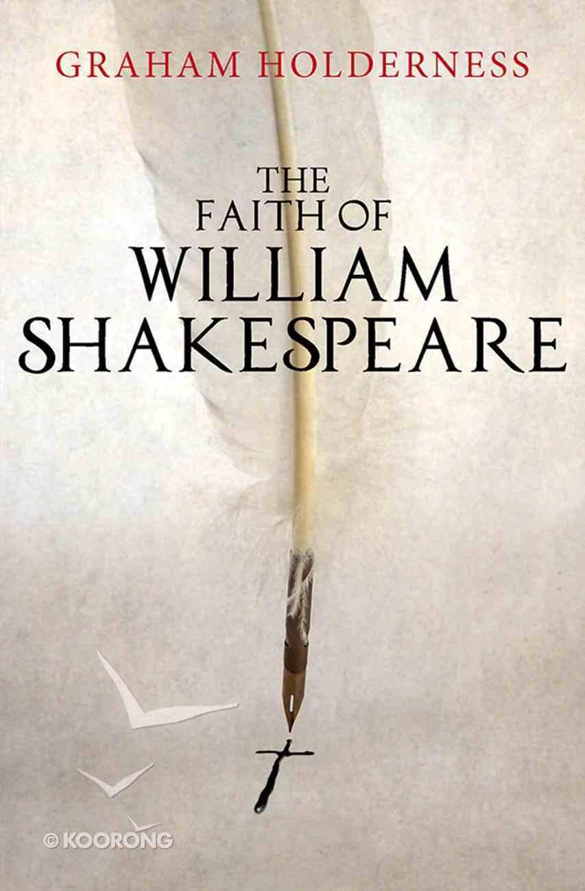 The Faith of William Shakespeare eBook