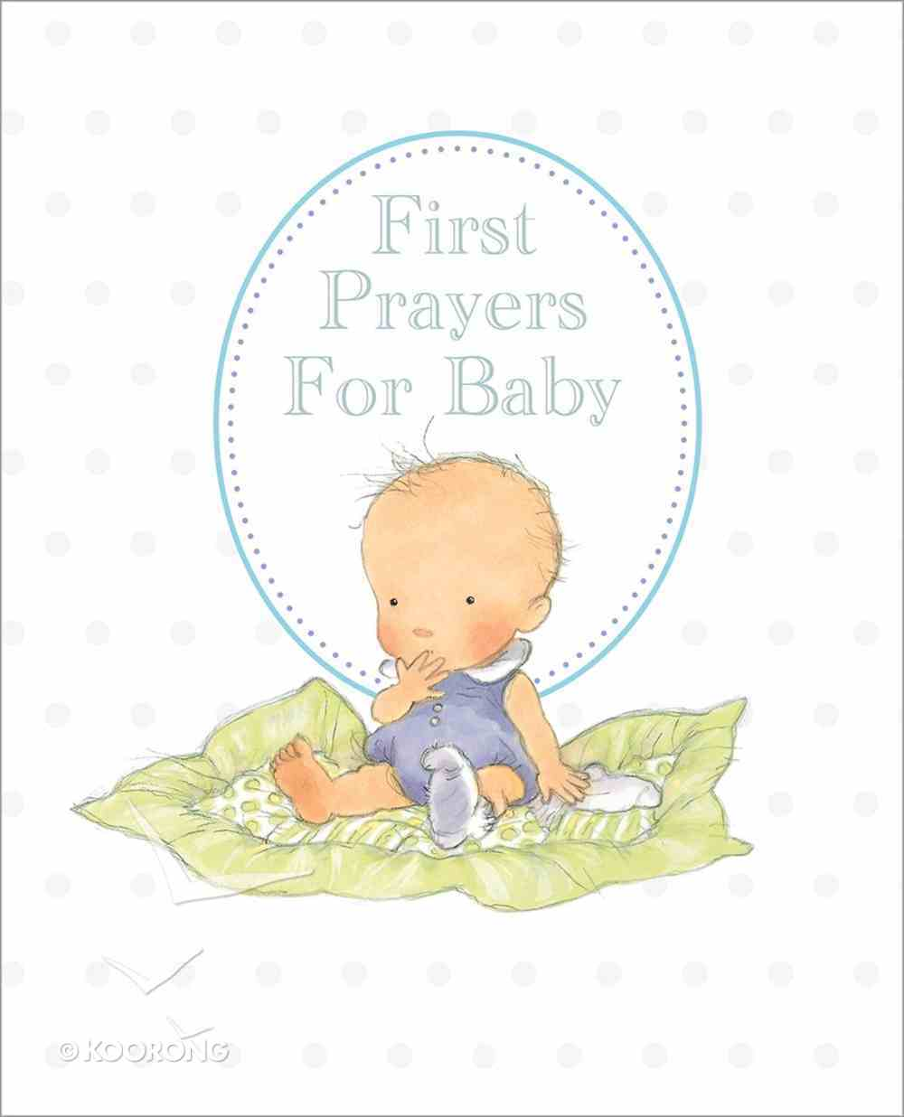 First Prayers For Baby Padded Hardback