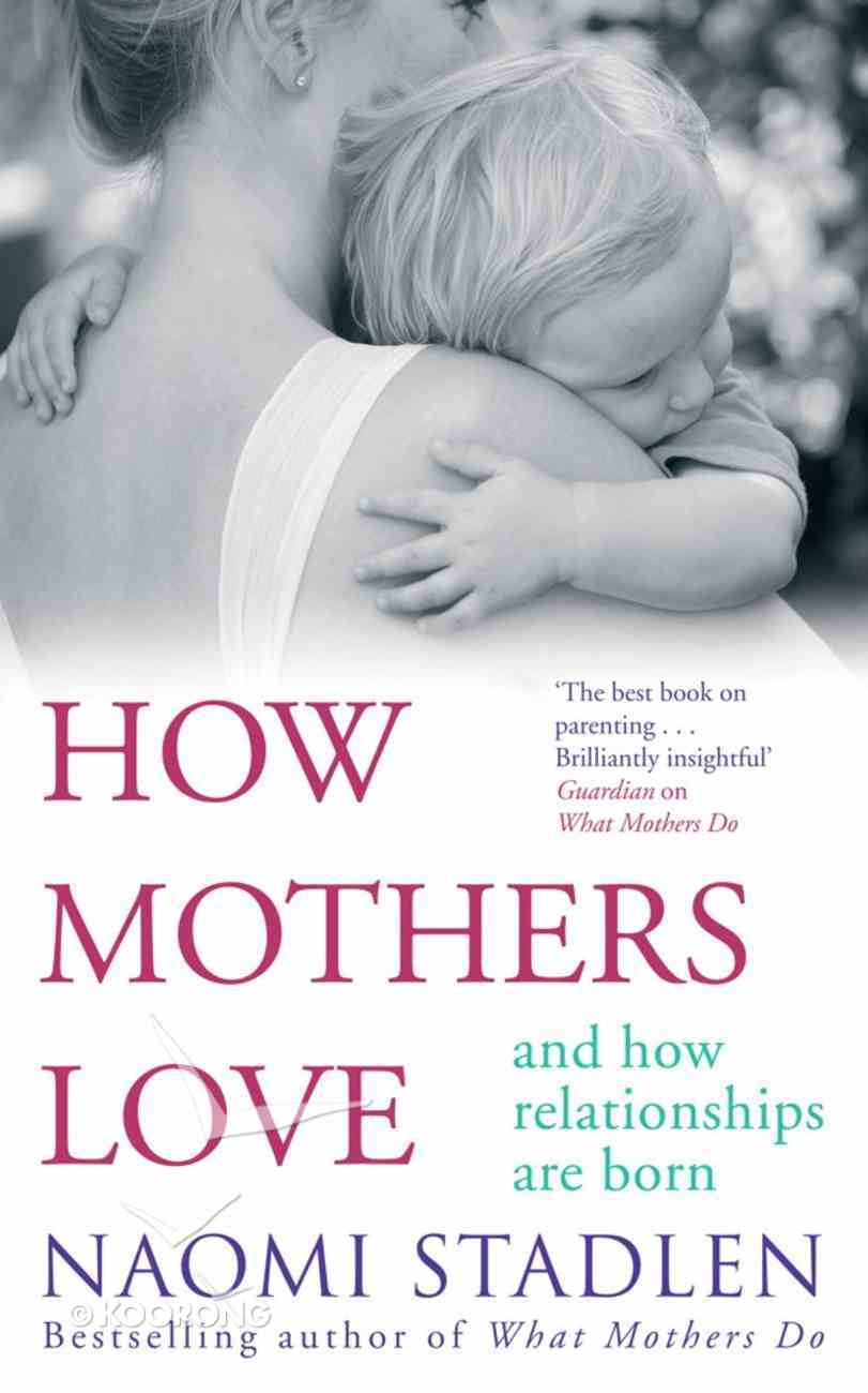 How Mothers Love eBook