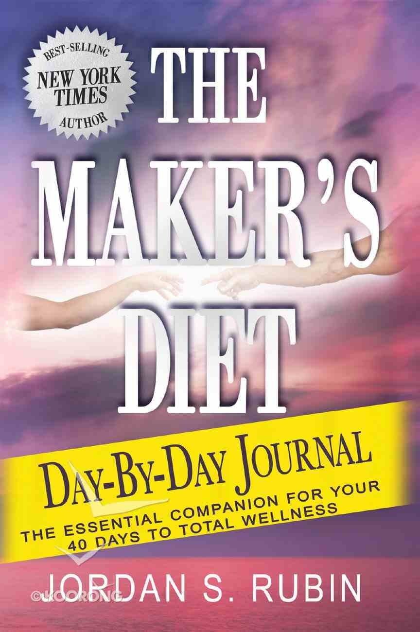 The Maker's Diet Day-By-Day Journal eBook