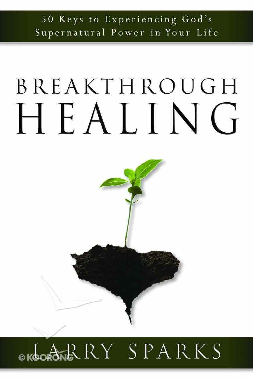 Breakthrough Healing eBook